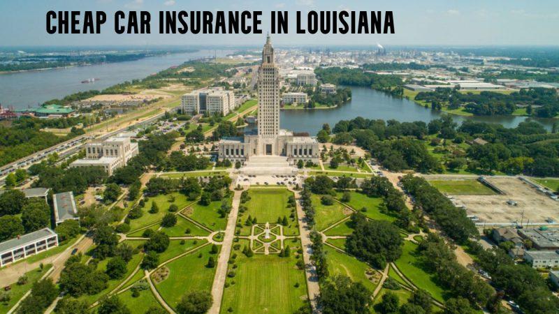 Cheap car insurance in Louisiana