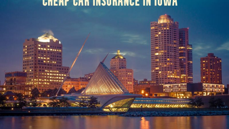 cheap car insurance in Iowa