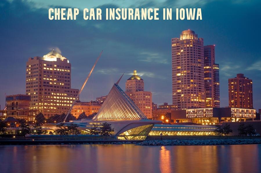 Cheap car insurance in Iowa