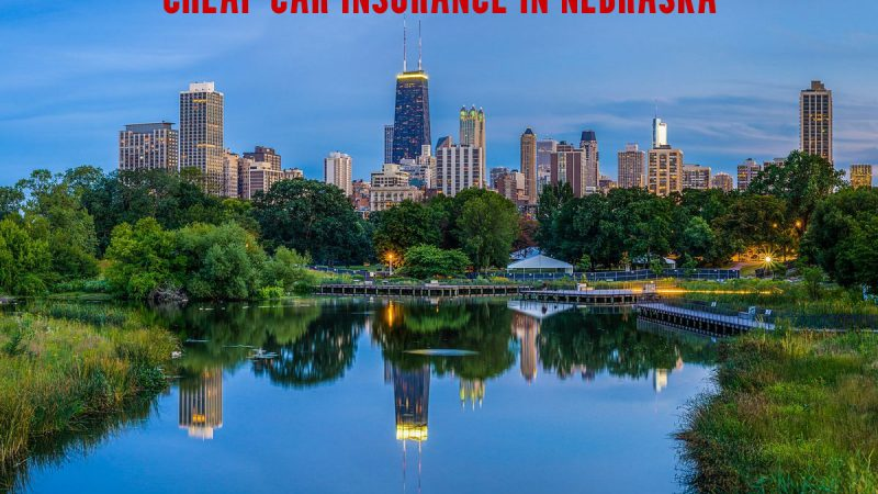 cheap car insurance in Nebraska
