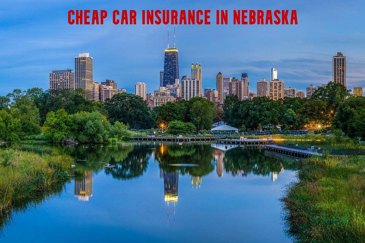 Cheap Car Insurance in Nebraska